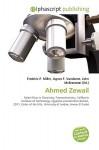 Ahmed Zewail - Frederic P. Miller, Agnes F. Vandome, John McBrewster