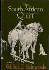 The South African Quirt - Walter D. Edmonds