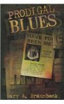 Prodigal Blues - Gary A. Braunbeck, Deena Warner