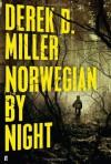 Norwegian by Night - Derek B. Miller