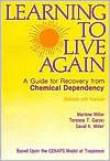 Learning to Live Again - Terence T. Gorski, David Miller, David K. Miller