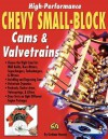 High-Performance Chevy Small-Block Cams and Valvetrains - Graham Hansen