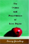 The Crimes and Punishments of Miss Payne - Barry Jonsberg