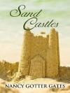 Sand Castles - Nancy Gates