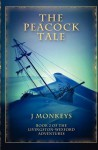 The Peacock Tale: Book 2 of the Livingston-Wexford Adventures - J. Monkeys