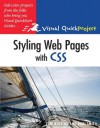 Styling Web Pages with CSS: Visual QuickProject Guide - Tom Negrino, Dori Smith
