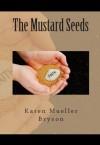 The Mustard Seeds - Karen Bryson