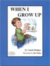 When I Grow Up - Candri Hodges, Dot Yoder