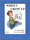 When I Grow Up - Candri Hodges, Dot Yoder