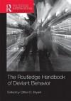 Routledge Handbook of Deviant Behavior - Clifton D. Bryant