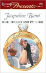 Wife: Bought and Paid for - Jacqueline Baird