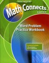 Math Connects: Concepts, Skills, and Problems Solving, Course 3, Word Problem Practice Workbook - Glencoe/McGraw-Hill