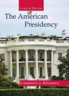 The American Presidency - Encyclopaedia Britannica