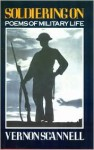 Soldiering on - Vernon Scannell