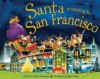 Santa Is Coming to San Francisco - Steve Smallman, Robert Dunn