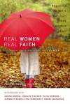Real Women, Real Faith: Life-Changing Stories from the Bible for Women Today - Anonymous, Margaret Feinberg