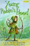 Young Robin's Hood - Ian Whybrow, Tony Ross
