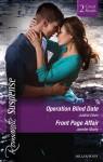 Romantic Suspense Duo: Operation Blind Date/Front Page Affair - Justine Davis, Jennifer Morey