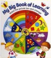 My Big Book Of Learning: Watch The Picture Turn And Change! - Nicola Baxter