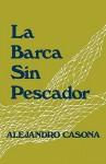 La barca sin pescador / Siete gritos en el mar - Alejandro Casona
