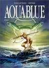 Aquablue, Tome 1: Nao - Thierry Cailleteau, Olivier Vatine