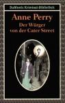 Der Würger von der Cater Street - Anne Perry, Michael Tondorf