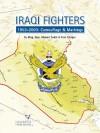 Iraqi Fighters: 1953-2003: Camouflage & Markings - Ahmad Sadik, Tom Cooper