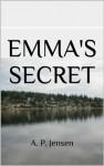 Emma's Secret - A.P. Jensen