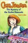 Cam Jansen and the Mystery of the Stolen Diamonds (#1) - David A. Adler