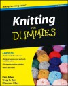 Knitting for Dummies - Tracy Barr