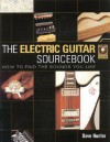 Electric Guitar Sourcebook - How to Find the Sounds You Like Book/CD - Dave Hunter