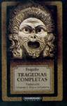 Tragedias completas - Aeschylus, Fernando S. Brieva