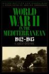 World War II in the Mediterranean, 1942-1945 (Major Battles & Campaigns) - Carlo D'Este