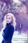 Unspoken Promises (Unspoken Series Book 2) - Gabbie S. Duran