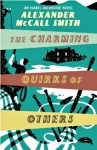 The Charming Quirks of Others (Isabel Dalhousie, #7) - Alexander McCall Smith