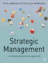 Strategic Management: A Multi-Perspective Approach - Mark Jenkins, Veronique Ambrosini