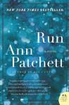 Run - Ann Patchett
