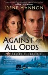 Against All Odds (Heroes of Quantico Book #1): A Novel - Irene Hannon