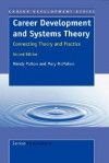 Career Development and Systems Theory - Wendy Patton, Mary McMahon