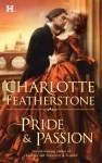Pride & Passion - Charlotte Featherstone, Rebecca De Leeuw