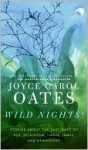 Wild Nights! - Joyce Carol Oates