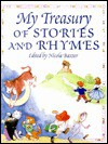 My Treasury of Stories and Rhymes - Nicola Baxter