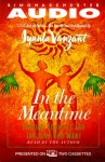 In The Meantime : Finding Yourself and the Love You Want - Iyanla Vanzant