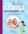 The Baby Bump: Twins and Triplets Edition: 100s of Secrets for Those 9 Long Months with Multiples on Board - Carley Roney, Knot, Inc., The