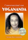 Conversazioni con Yogananda (Ricerca interiore) (Italian Edition) - Paramahansa Yogananda, Swami Kriyananda, M. Ellero