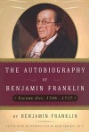 The Autobiography of Benjamin Franklin: 1706-1757 - Benjamin Franklin, Mark Skousen
