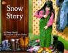 Snow Story - Nancy Hundal, Kasia Charko