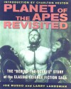 Planet of the Apes Revisited: The Behind-the-Scenes Story of the Classic Science Fiction Saga - Joe Russo, Larry Landsman, Edward Gross, Charlton Heston