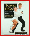 Torvill and Dean: the full story, including 1994 Olympic dramas - Christopher Hilton