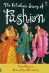 Fabulous Story of Fashion (Young Reading Series 2 Gift Books) - Katie Daynes